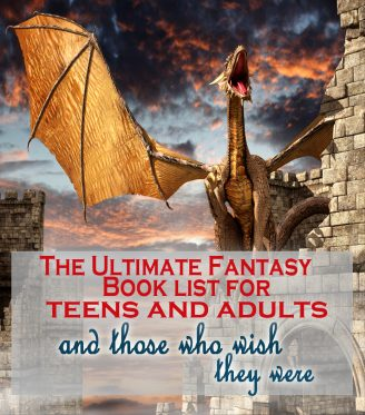 The Ultimate Fantasy Book List for Teens and Adults